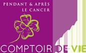 Comptoir de Vie, prendre soin de soi, pendant et après un cancer